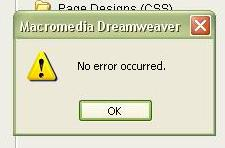 No Error Occured - Dreamweaver 8